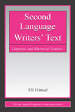 Hinkel, E. (2002). Second language writers' text. Mahwah, NJ: Lawrence Erlbaum Associates.